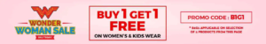 1 Get 1 Free on women's and kids wear