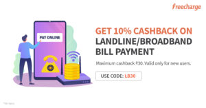 10% Cashback up to Rs 30 on Landline and Broadband bill payment