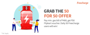 pay gas bill and get Rs 50 flipkart voucher