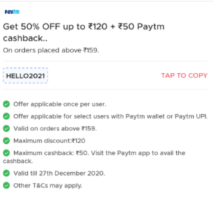 lat 50% Off up to Rs 120+ Flat Rs 50 Paytm Cashback on a minimum order of Rs 159