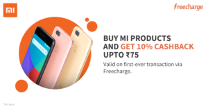 MI products and get 10% cashback upto Rs 75 via Freecharge
